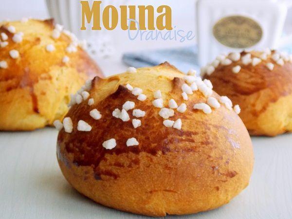 Mouna oranaise brioche de pâques