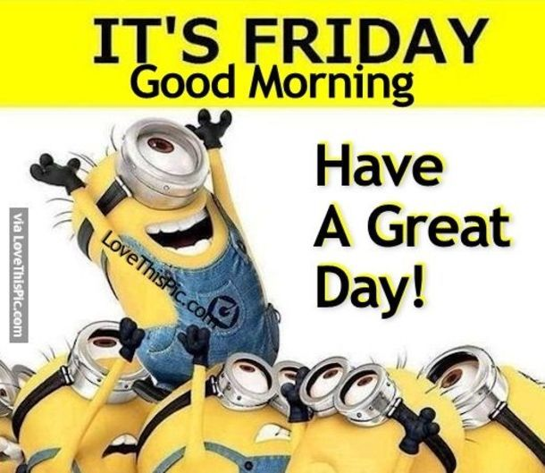 Image result for good morning happy friday images