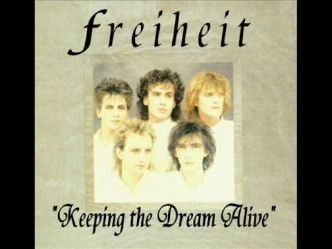 MUNCHENER FREIHEIT - KEEPING THE DREAM ALIVE (EXTENDED VERSION)..Just for you, Joe!