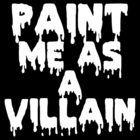 Paint Me As a Villain by blakethewizz childish gambino shirt