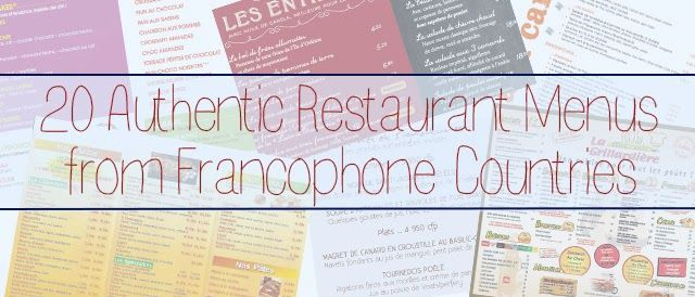 20 Authentic Restaurant Menus from Francophone Countries