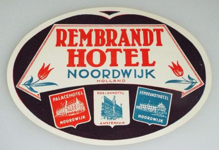 Rembrandt Hotel  - Noordwijk - Holland - Vintage Hotel Luggage Label