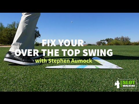 VIDEO: PGA Master Instructor Stephen Aumock fixes the slice with this | Golf Slot Machine