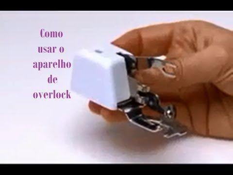 Como usar o Pé Calcador Overlock - YouTube