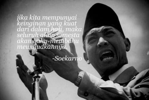 Quotes by ir. Soekarno