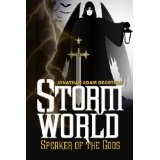 Storm World: Speaker Of The Gods (Kindle Edition)By Jonathan DeCoteau