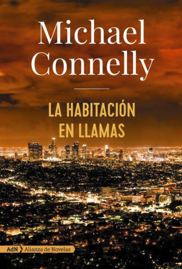 OCTUBRE-2017. Michael Connelly. La habitación en llamas. N(CON)HAB. Intriga.