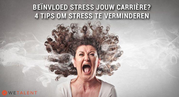 Kom je om in het werk? Ervaar je stress en heeft het invloed op je carrière? Lees dan dit blog en ontdek hoe je stress kunt verminderen!