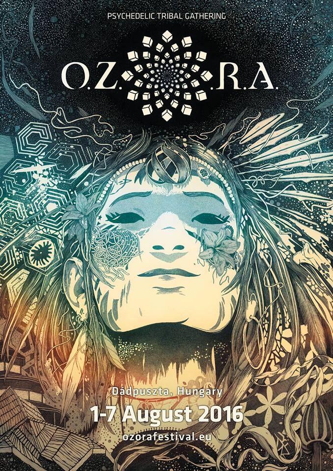 OZORA FESTIVAL 2016 en Hongrie par définition le rendez-vous des amateurs de musique psychédélique, trance et goa. Ses quelques 40 000 festivaliers sont tous à la recherche d'une ambiance...  #affiche #festival #musique