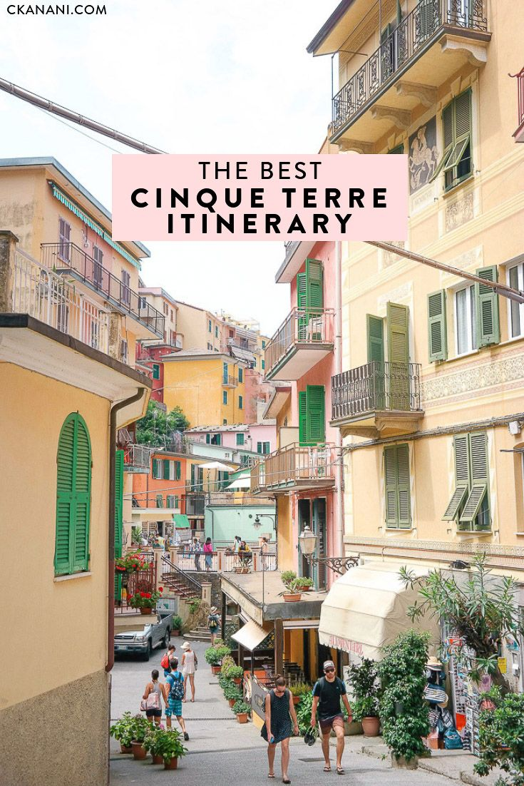The best Cinque Terre itinerary: everything you need to plan your Italy trip! A …