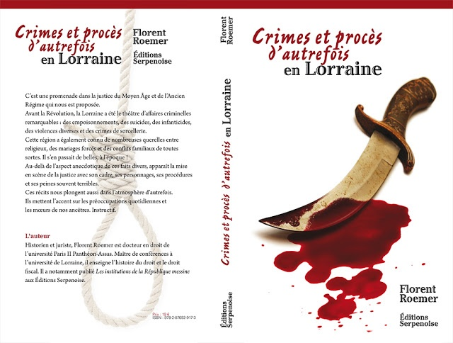 Cover book : Crimes and trials of the past in Lorraine