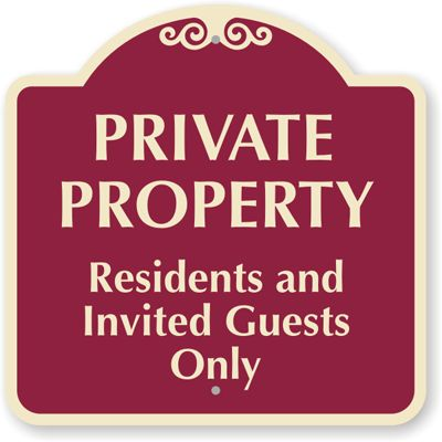 "18x18"" Private Property Residents And Invited Guests Only Sign"