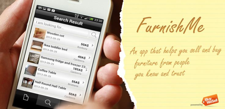 """FurnishMe - """"An App that helps you sell and buy furniture from people you know and trust."""""""