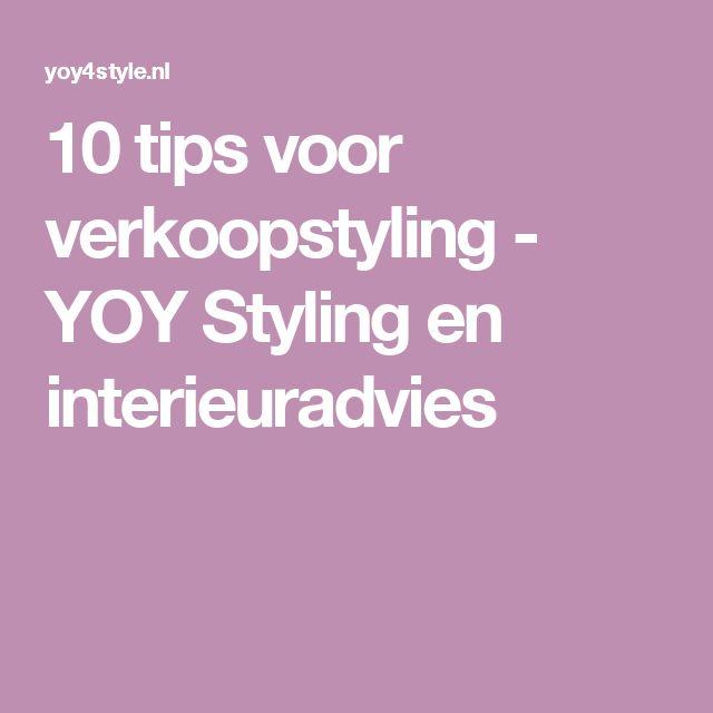 10 tips voor verkoopstyling - YOY Styling en interieuradvies