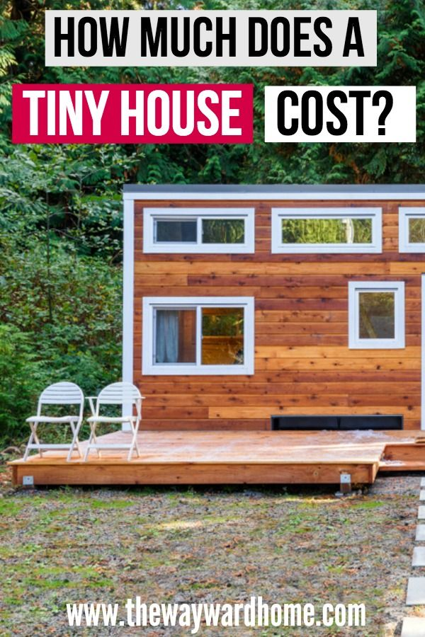 How Much Does A Tiny House Cost Tiny Home Cost Tiny House Wood