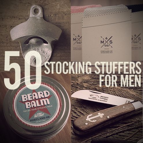 A GOOD LIST FINALLY! 50 Stocking Stuffer Ideas for Men