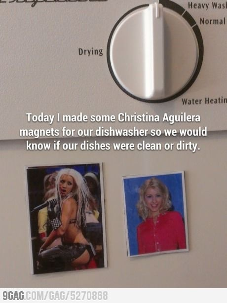 """""""Today I made some Christina Aguilera magnets for our dishwasher so we would know if our dishes were clean or dirty"""""""