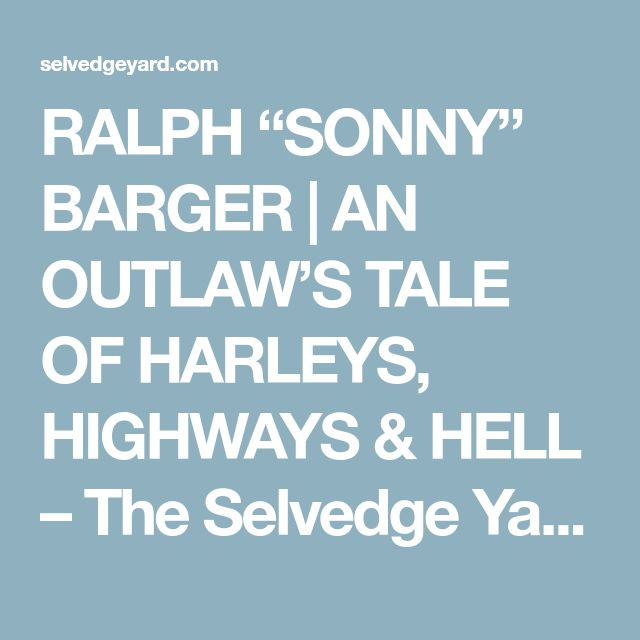 "RALPH ""SONNY"" BARGER 