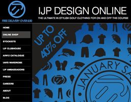 IJP Design is the brain child of one of the world's most influential golfers - Ian Poulter. The ethos behind IJP Design and the IJP logo is to create high quality, unique, funky and distinctive apparel that fuses functionality with fashion, letting you reflect your own personality and style. IJP Design wanted an International online identity creating to enable cohesive communication of message.