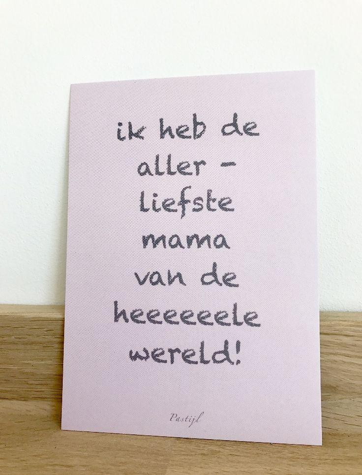 Leuk kaartje van Pastijl Grafische Ontwerpen. Echte post is veel leuker! Geef deze aan de allerliefste moeder van de hele wereld!  #stationary #kaartje #moederdag #moeder #echtepost