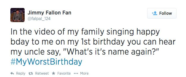 Jimmy Fallon's #MyWorstBirthday Might Be the Saddest Hashtag Yet - Page 2 of 2