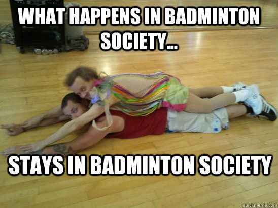 7a0b4aba0971cd3522e7aab0481fc216 9 best badminton meme images on pinterest badminton, memes humor