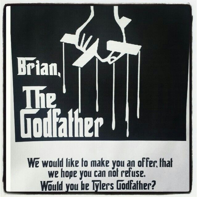 Way to ask someone to be your childs godfather #Godfather #Godparent