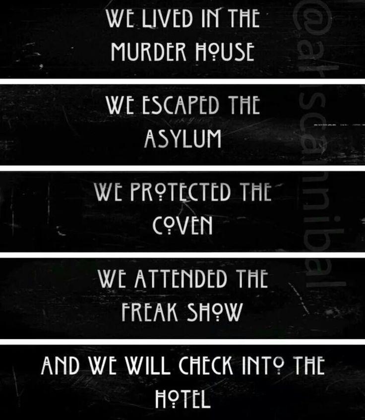 Ahs Quotes: #AHS #MurderHouse #Asylum #Coven #FreakShow #Hotel