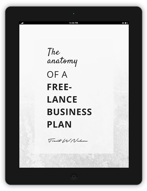 The Anatomy of a Freelance Business Plan