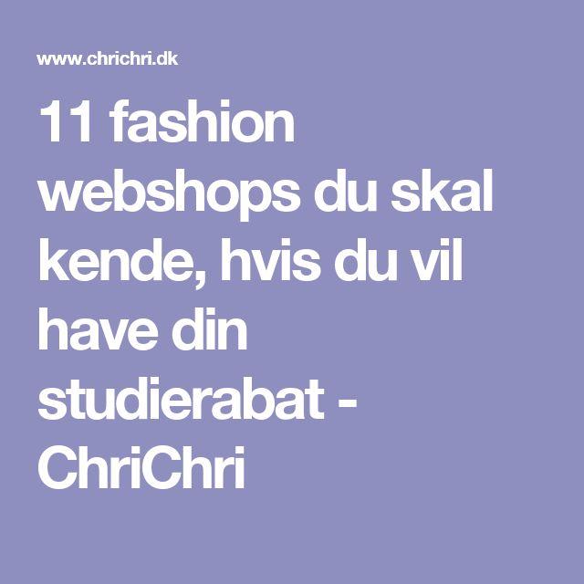 11 fashion webshops du skal kende, hvis du vil have din studierabat - ChriChri
