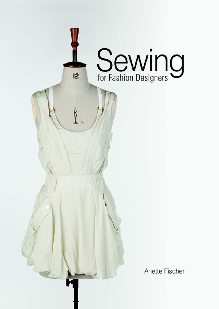 Sewing for fashion designers. Anette Fischer.
