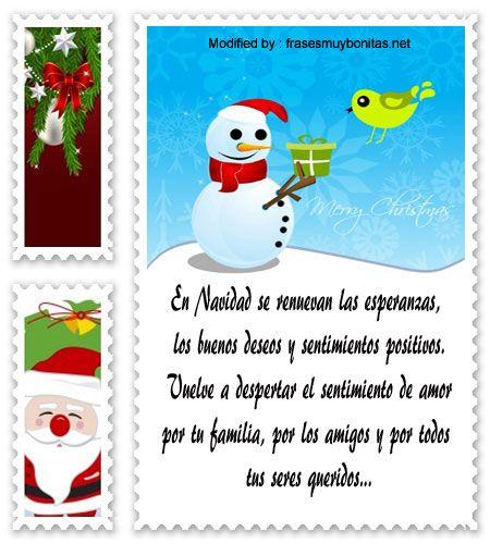 frases para enviar en Navidad a amigos,frases de Navidad para mi novio:  http://www.frasesmuybonitas.net/frases-bonitas-de-navidad/