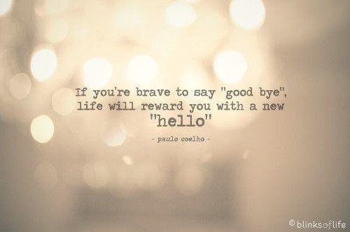 rewards for braveryHello, Paulocoelho, Remember This, Life, Good Bye, Paulo Coelho, Goodbye, Inspiration Quotes, True Stories