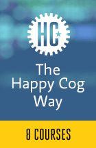 The Happy Cog Way