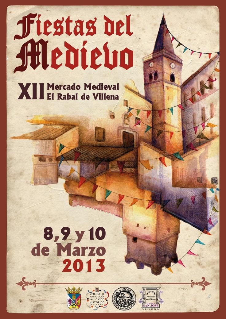 """Cartel Fiestas del Medievo 2013 """"XII Mercado Medieval"""" El Rabal de Villena. Alicante"""