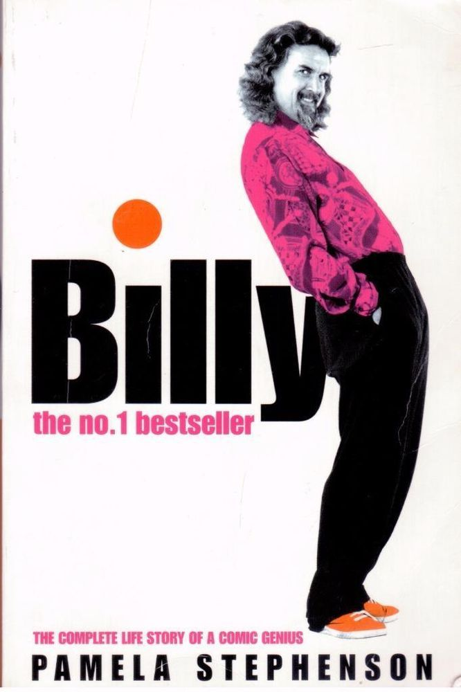 Billy by Pamela Stephenson - Biography of Billy Connolly - S/Hand