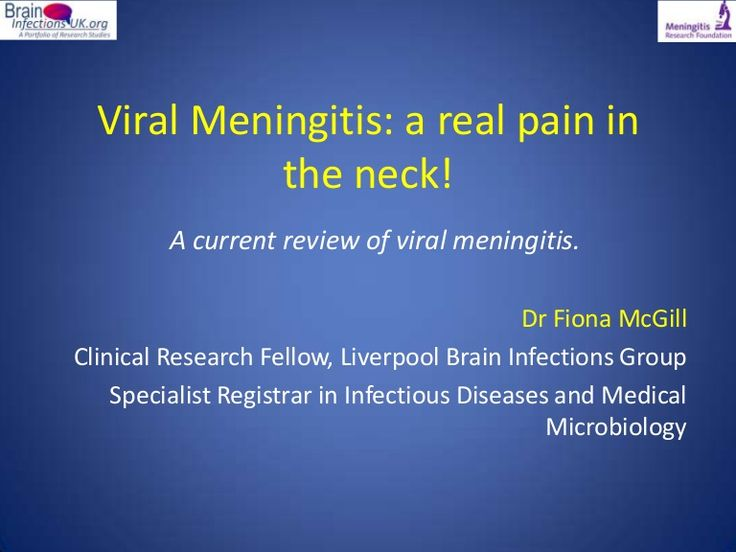 Viral Meningitis: A real pain in the neck by Dr Fiona McGill