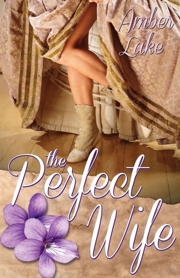 BUSCANDO A LA ESPOSA PERFECTA traspasa fronteras. Esta es la portada de su edición en inglés, en papel y ebook, con el título de The Perfect Wife.