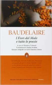 I fiori del male –  Charles Baudelaire – 1857
