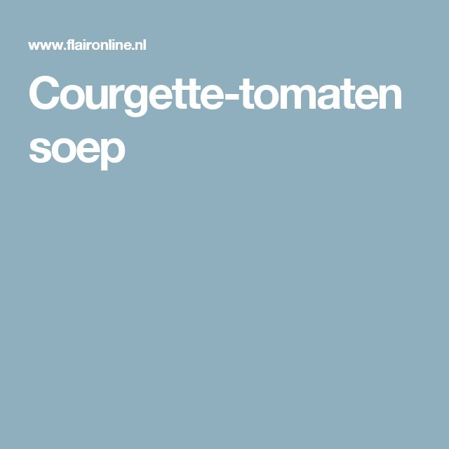 Courgette-tomatensoep