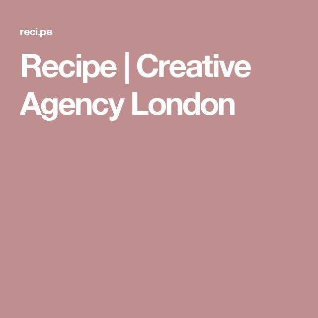 Recipe | Creative Agency London