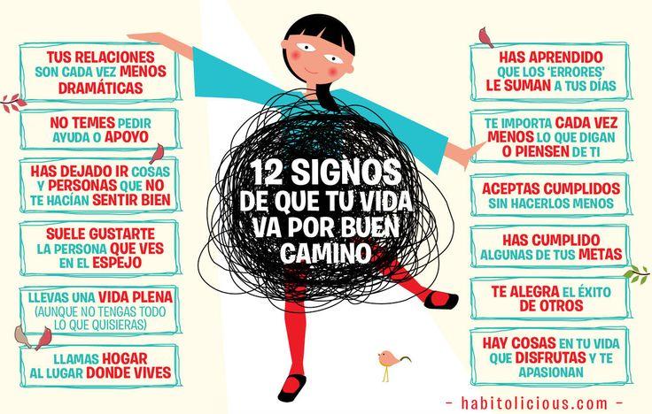 12 signos de que tu vida va por buen camino...