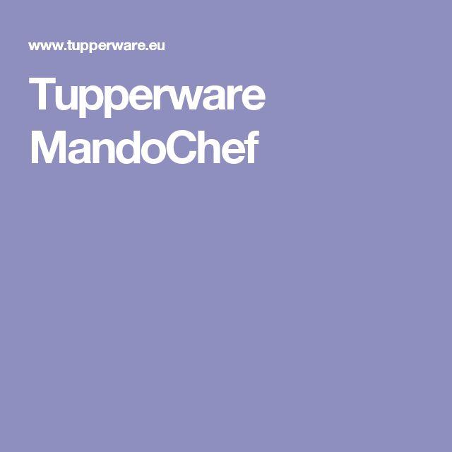 Tupperware MandoChef
