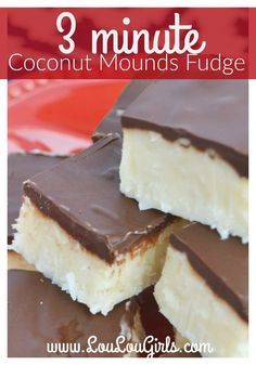 3 minute coconut mounds fudge! It's dangerously easy to make...your tastebuds will thank you, but your hips will not! HAHA!