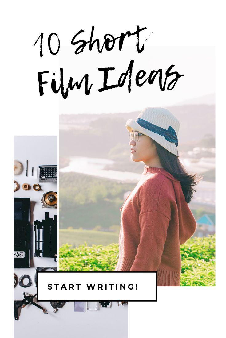 10 Short Film Ideas