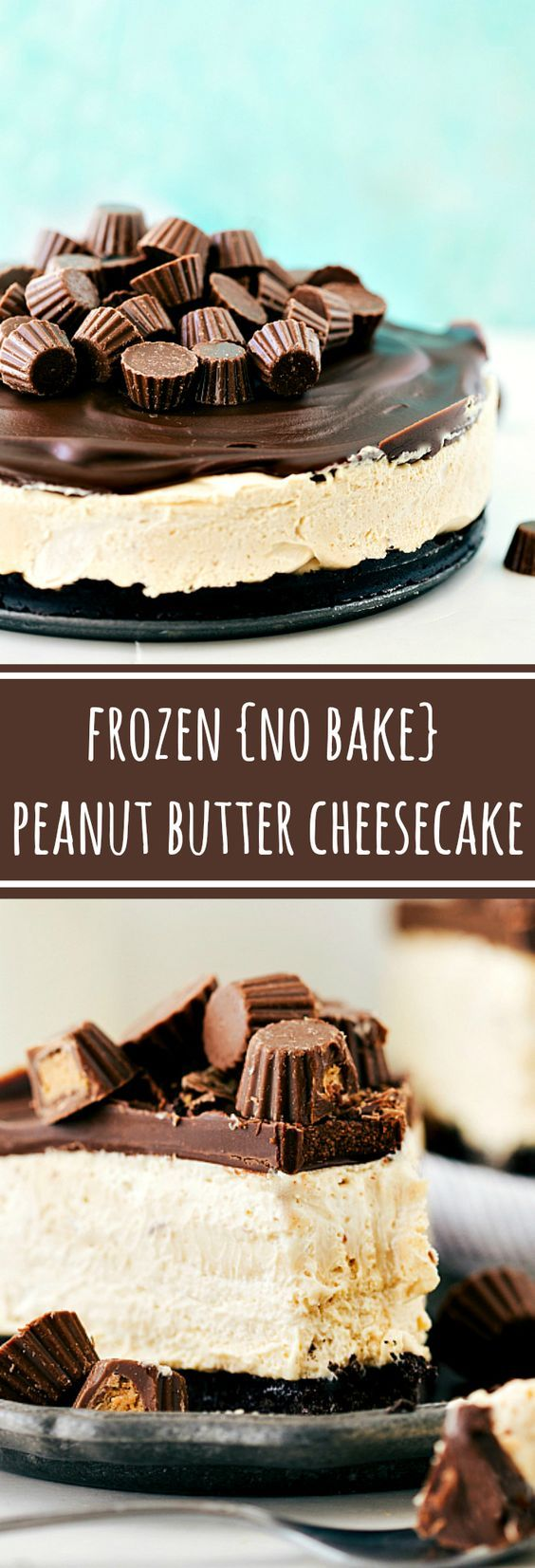 Delicious and EASY Frozen Peanut Butter Cup Cheesecake -- only 15 minutes prep!: