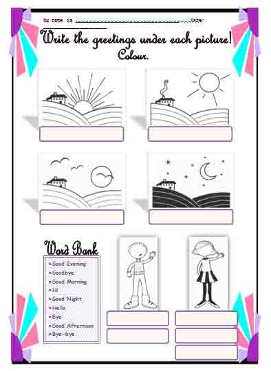 A worksheet I use for the 3rd and 4th Grade to consolidate the written form of the greetings (Good Morning, Good Afternoon, Good Evening, Good Night, Hello, Hi, Goodbye, Bye, Bye-bye). Students should write the correct greeting from the box (Word bank) and...