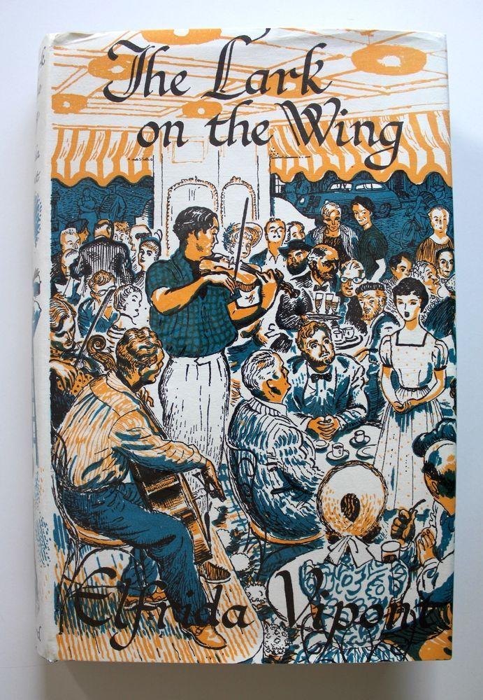 The Lark On The Wing 1962 Elfrida Vipont Hardcover Dust Jacket Oxford Press