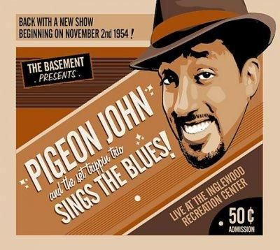 Pigeon John - Sings The Blues!