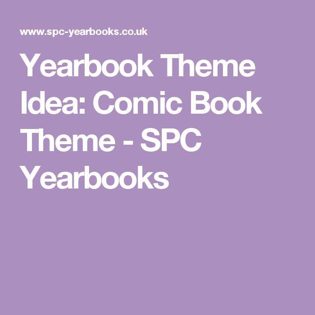 Yearbook Theme Idea: Comic Book Theme - SPC Yearbooks